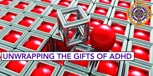 Dr. Edward Hallowell: Unwrapping the Gifts of ADHD